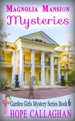 Magnolia Mansion Mysteries