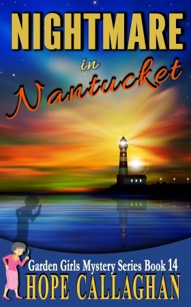 Nightmare in Nantucket is a Christian Fiction Book by Author Hope Callaghan