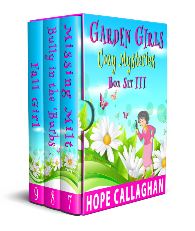 Garden Girls Cozy Mysteries Series Box Set III – Books 7-9