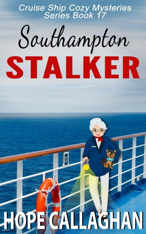 Southampton Stalker – A Cruise Ship Cozy Mystery